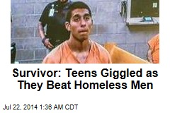 Survivor: Teens Giggled as They Beat Homeless Men