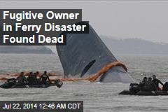 Fugitive Korea Ferry Owner Found Dead