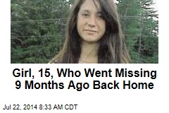Girl, 15, Who Went Missing 9 Months Ago Back Home
