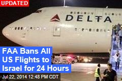 Delta Cancels All Flights to Israel Indefinitely