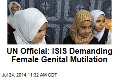 UN Official: ISIS Demanding Female Genital Mutilation