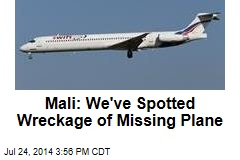 Mali: We've Spotted Wreckage of Missing Plane