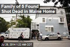 Family of 5 Found Shot Dead in Maine Home