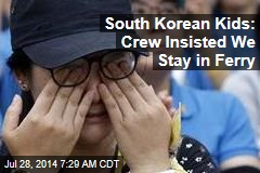 South Korean Kids: Crew Insisted We Stay in Ferry