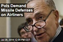 Pols Demand Missile Defenses on Airliners