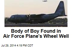 Body of Boy Found in Air Force Jet's Wheel Well