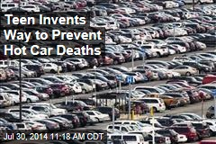 Teen Invents Way to Prevent Hot Car Deaths