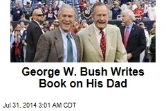 George W. Bush Writes Book on His Dad