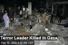 Terror Leader Killed in Gaza