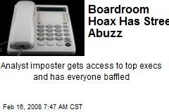 Boardroom Hoax Has Street Abuzz
