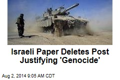 Israeli Paper Deletes Post Justifying 'Genocide'