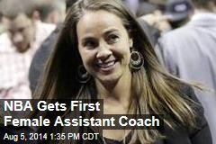 NBA Gets First Female Assistant Coach