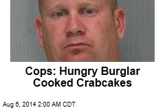 Cops: Hungry Burglar Cooked Crab Cakes