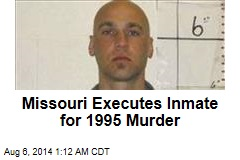 Missouri Executes Inmate for 1995 Murder