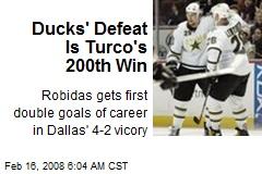 Ducks' Defeat Is Turco's 200th Win
