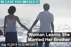 Woman Learns She Married Her Brother