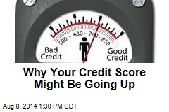 Why Your Credit Score Might Be Going Up