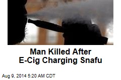 UK Man Killed After E-Cig Explodes