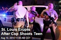 St. Louis Erupts After Cop Shoots Teen