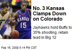 No. 3 Kansas Clamps Down on Colorado
