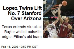 Lopez Twins Lift No. 7 Stanford Over Arizona
