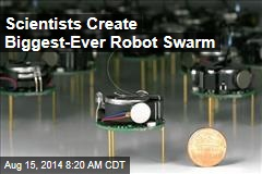 Scientists Create Biggest-Ever Robot Swarm