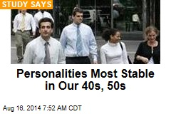 Personalities Most Stable in Our 40s, 50s