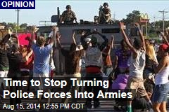 Time to Stop Turning Police Forces Into Armies