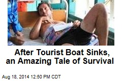 After Tourist Boat Sinks, an Amazing Tale of Survival