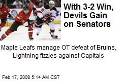 With 3-2 Win, Devils Gain on Senators