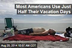 Most Americans Use Just Half Their Vacation Days
