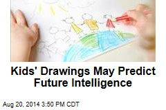 Kids' Drawings May Predict Future Intelligence