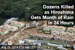 Dozens Die in Hiroshima Landslides