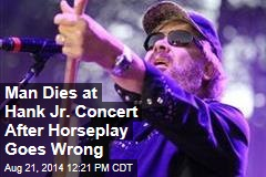 Man Dies at Hank Jr. Concert After Horseplay Goes Wrong