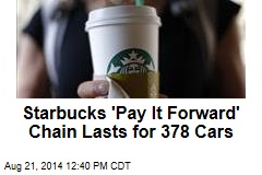 Starbucks 'Pay It Forward' Chain Lasts for 378 Cars