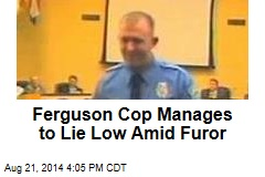 Ferguson Cop 'Injured' in Struggle With Brown