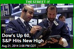 Dow's Up 60, S&P Hits New High