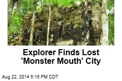 Explorer Finds Lost 'Monster Mouth' City