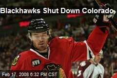 Blackhawks Shut Down Colorado