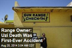 Range Owner: Uzi Death Was First-Ever Accident