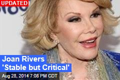 Joan Rivers in Critical Condition