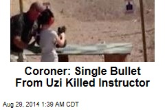 Coroner: Single Bullet From Uzi Killed Instructor