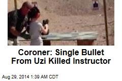 Coroner: Single Bullet From Uzi Killed Instructor