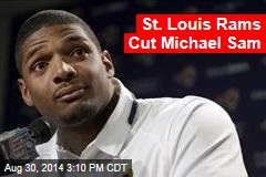 St. Louis Rams Cut Michael Sam