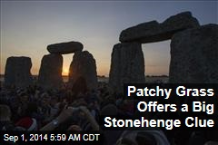 Patchy Grass Offers a Big Stonehenge Clue