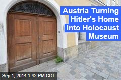 Hitler's Home to Become 'House of Responsibility'