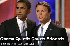 Obama Quietly Courts Edwards