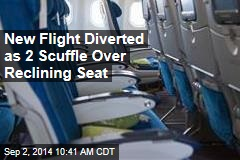 New Flight Diverted as 2 Scuffle Over Reclining Seat