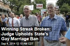 Winning Streak Broken: Judge Upholds State's Gay Marriage Ban