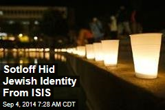 Sotloff Hid Jewish Identity From ISIS